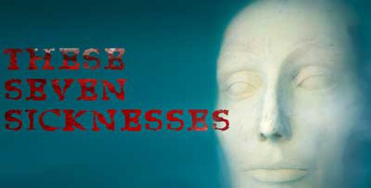Seven Sicknesses premieres at the Modern Theatre