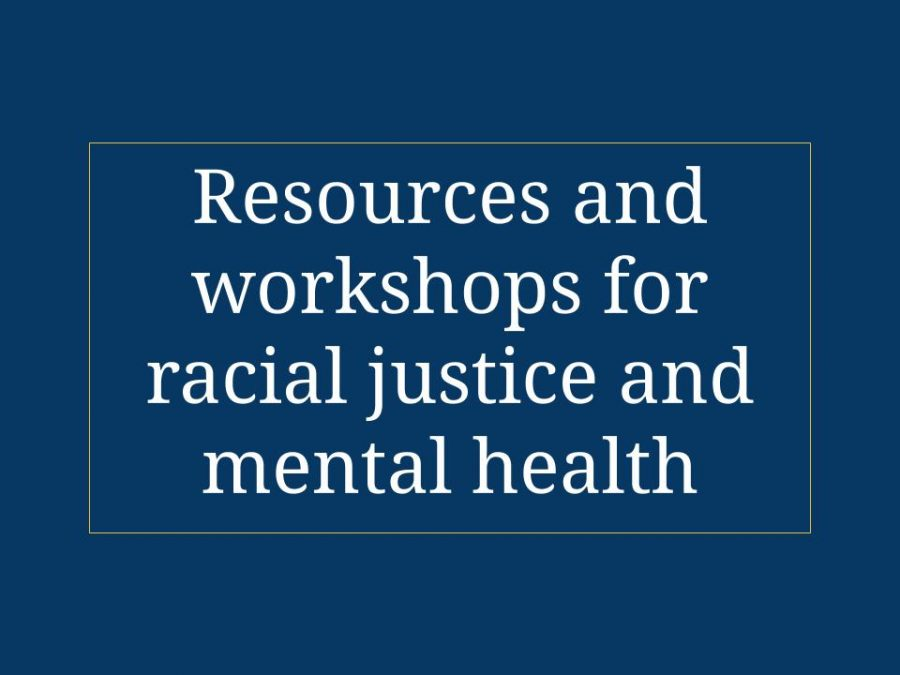 Resources+and+workshops+for+racial+justice+and+mental+health