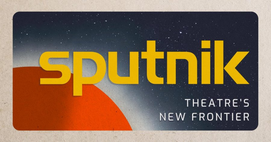 """Poster for """"Sputnik,"""" a virtual festival for student written and directed plays."""